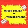 Cover of the album Chuck Turner Vs. Trevor Sparks