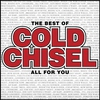 Cover of the album The Best of Cold Chisel - All for You
