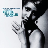 Couverture du titre Knew You Were Waiting: The Best of Aretha Franklin 1980–1998
