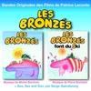 Couverture de l'album Les bronzés & Les bronzés font du ski (bandes originales des films)