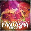 Couverture de l'album Fantasma Disco EP