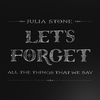 Cover of the track Let's Forget All the Things That We Say