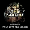Cover of the album The Shield - Music from the Streets (Original Television Soundtrack)