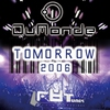 Couverture du titre Tomorrow 2006 (JamX & De Leon's Retro mix)