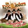 Cover of the album Die Hauptsach wir san g'sund