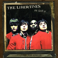 Cover of the track Time for Heroes - The Best of The Libertines (Bonus Track Version)