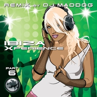 Cover of the track Remix Of The Most Favourite Club Anthems - Ibiza Xperience 6