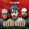 Couverture de l'album Delhi Belly (Original Motion Picture Soundtrack)