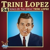 Couverture de l'album 24 Songs By the Great Trini Lopez (Original King Records Recordings)