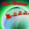 Couverture de l'album Disco Christmas (Re-Recorded Versions)