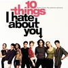 Couverture de l'album 10 Things I Hate About You: Music From the Motion Picture