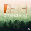 Couverture de l'album Don't You Worry Child (Remixes) - Single