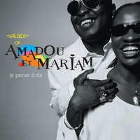 Cover of the track The Best of Amadou & Mariam : Je pense à toi