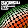 Couverture de l'album Psy Trance Machine 2010