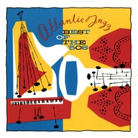 Cover of the track Atlantic Jazz: Best of the 50's