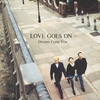 Cover of the album LOVE GOES ON...