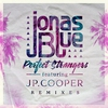 Couverture de l'album Perfect Strangers (feat. JP Cooper) [Remixes] - EP