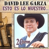 Cover of the album Esto Es Lo Nuestro: David Lee Garza