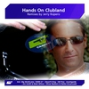 Cover of the album Hands On Clubland - Remixes By Jerry Ropero