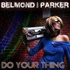 Couverture de l'album Do Your Thing (Do the Right Thing)