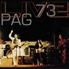 Couverture de l'album Pag: Live 73