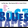 Cover of the album Lost Blues Tapes / More American Folk Blues Festival 1963-65
