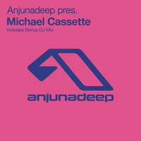 Cover of the track Anjunadeep Presents Michael Cassette