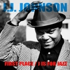 Cover of the album J.J. Johnson: First Place / J Is For Jazz