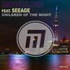 Cover of the album Children of the Night (feat. SeeAge) - Single