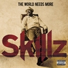 Couverture de l'album The World Needs More Skillz