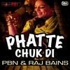 Couverture de l'album Phatte Chuk Di - Single
