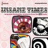 Couverture de l'album Insane Times: 25 British Psychedelic Artyfacts From the EMI Vaults
