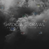 Cover of the track Shadows Crawl (feat. DJ Premier)