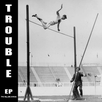 Cover of the track Trouble - EP