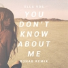 Cover of the album You Don't Know About Me (Remix) - Single