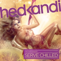 Cover of the track Hed Kandi: Serve Chilled