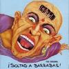 Couverture de l'album ¡Soltad a Barrabas!