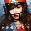 Cover of the album Bubble Pop! - EP