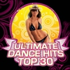 Couverture de l'album Ultimate Dance Hits Top 30