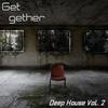 Couverture de l'album Get 2gether Deep House, Vol. 2