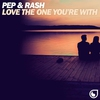 Cover of the track Love The One You're With (Extended Mix)