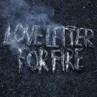 Couverture du titre Love Letter for Fire