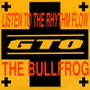 Cover of the album Listen to the Rhythm Flow / The Bullfrog