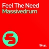 Cover of the album Feel the Need - Single