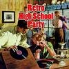 Couverture de l'album Retro High School Party