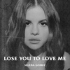 Cover of the track Lose You To Love Me