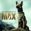 Cover of the album Max (Original Motion Picture Soundtrack)