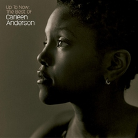 Cover of the track Up To Now: The Best of Carleen Anderson
