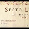 Cover of the album Monteverdi Edition, Vol. 6 - Claudio Monteverdi: Sesto Libro dei Madrigali