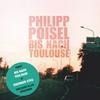 Couverture de l'album Bis nach Toulouse + Eiserner Steg